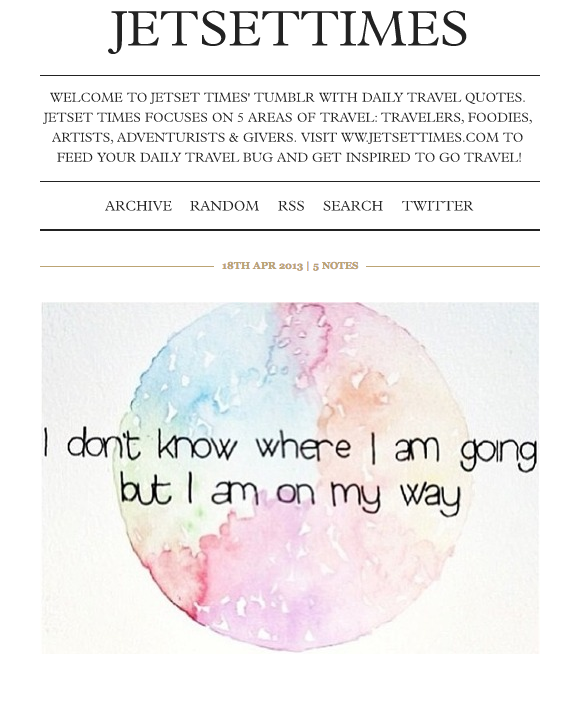 As The Curator For Jetset Times Tumblr Iris Stays True To Mission Of By Collecting Travel Quotes From All Over World And Frequently