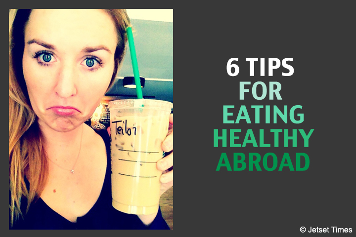 featured Eating Healthy abroad taylor