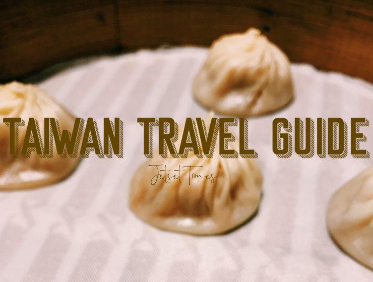 Taiwan Guide Jetset Times