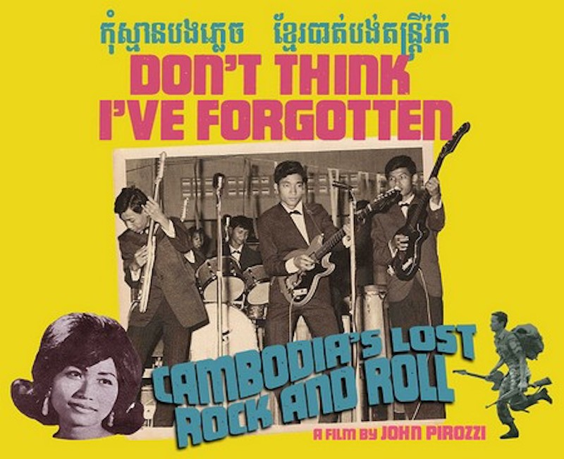 Cambodia's Lost Rock and Roll
