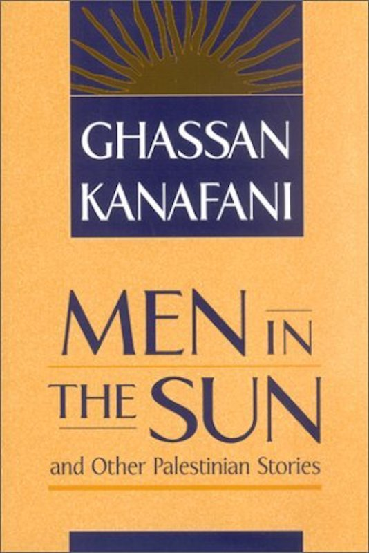 Men in the Sun and Other Palestinian Stories from- goodreads.com